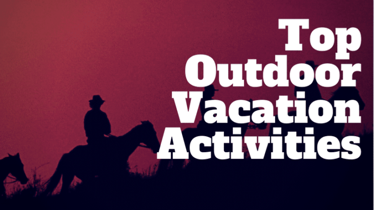 things to do on vacation outdoors