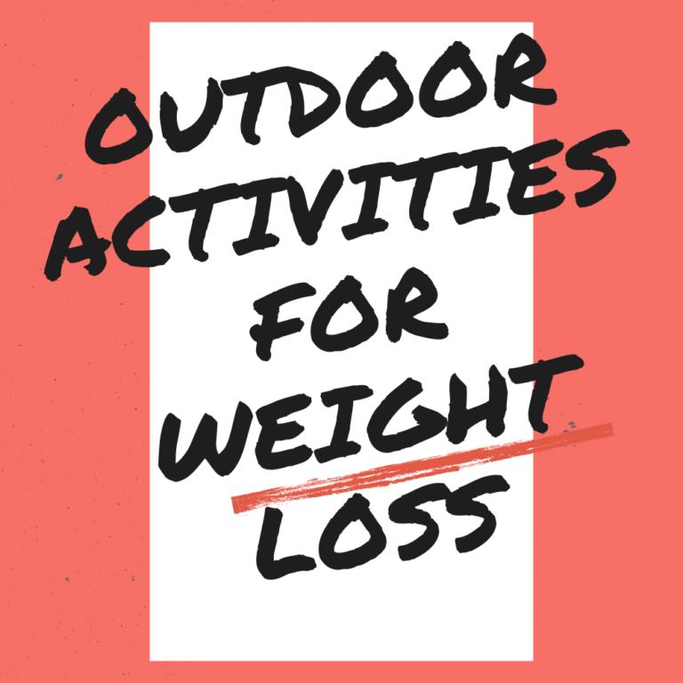 Outdoor Activities for Weight Loss